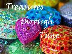 Treasures through Time