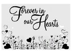 ❤Forever In Our Hearts Collectibles