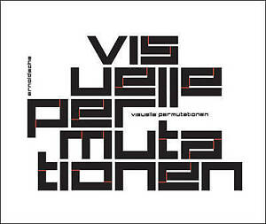 Visual Permutations: The Creativity of the Moment by Axel Thallemer, Jens...