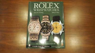 The Best of Time Rolex Wristwatches James M. Dowling; Jeffrey P. Hess Schiffer