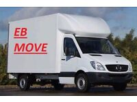 EB MOVE MAN&VAN! FROM £20 24/7 RELIABLE AND PROFESSIONAL. Removals and Deliveries