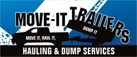 MOVE IT, HAUL IT, DUMP IT, with MOVE-IT TRAILERS