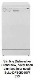 Beko Slimline Dishwasher - never used never plumbed in