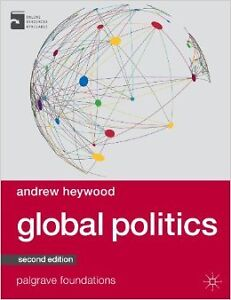 GLOBAL POLITICS BY ANDREW HAYWARD 2nd ed.