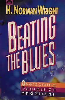 Beating the Blues: Overcoming Depression and Stress von ...   Buch   Zustand gut