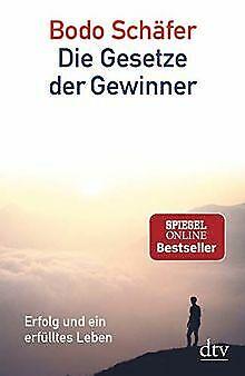 Die Gesetze der Gewinner: Erfolg und ein erfülltes Leben... | Buch | Zustand gut