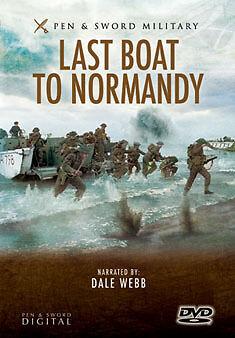 LAST BOAT TO NORMANDY - DVD - REGION 2 UK