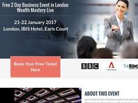 Free 2 Day Business Event in London Wealth Mastery Live
