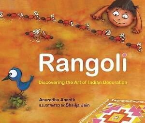 Rangoli: Discovering the Art of Indian Decoration by Ananth, Anuradha
