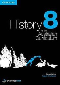 Cambridge History for the Australian Curriculum Year 8
