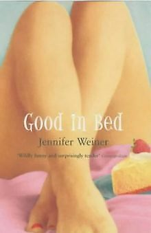 Good in Bed von Jennifer Weiner | Buch | Zustand gut ()