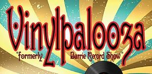 VINYLPALOOZA BARRIE MAY 29 - RECORDS