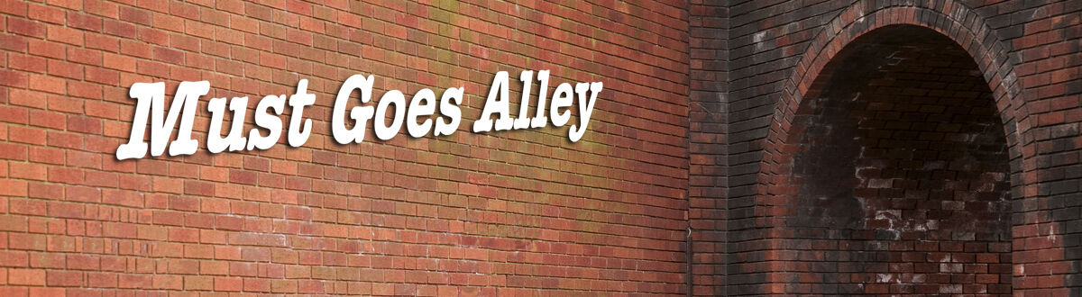 Must Goes Alley