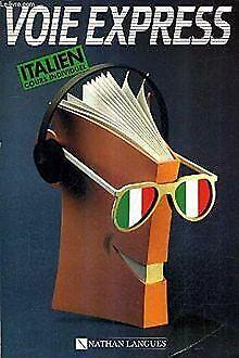 Voie express cours individuel d'italien. de fredeghini mar... | livre | état bon