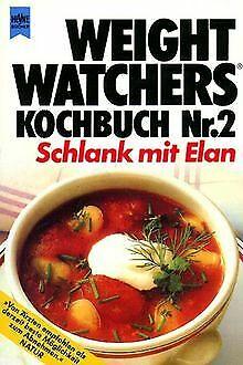 Weight Watchers Kochbuch II. Schlank mit Elan. von unbek... | Buch | Zustand gut