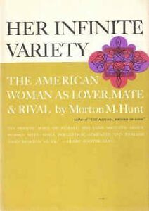 Her Infinite Variety: the American Woman as Lover, Mate & Rival