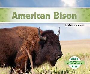 American Bison by Hansen, Grace -Hcover