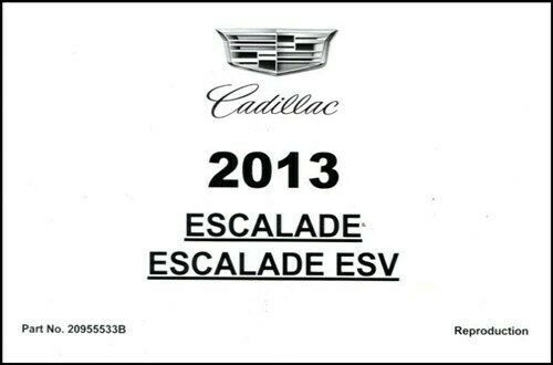 ESCALADE OWNERS MANUAL 2013 CADILLAC BOOK HANDBOOK GUIDE
