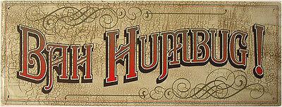 Bah Humbug Scrooge Christmas Holiday Winter Metal Sign Decor - Bah Humbug Halloween