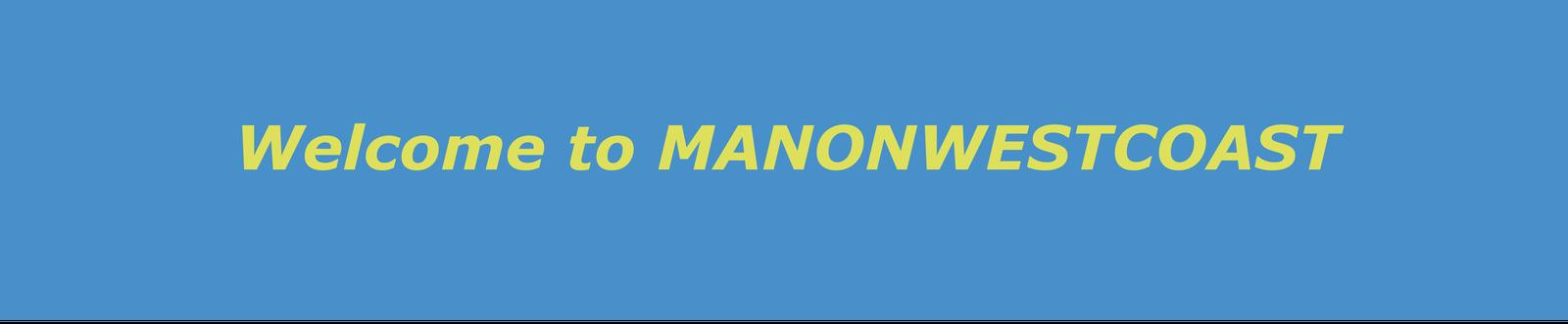 manonwestcoast
