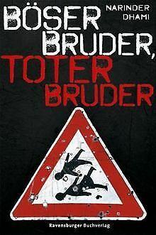 Böser Bruder, toter Bruder von Dhami, Narinder | Buch | Zustand gut