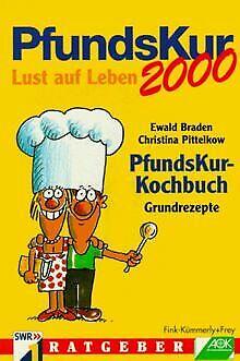 PfundsKur 2000. PfundsKur- Kochbuch. Grundrezepte von Br... | Buch | Zustand gut