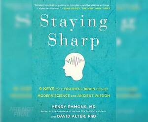 Staying Sharp: 9 Keys for a Youthful Brain Through Modern Science and Ageless...
