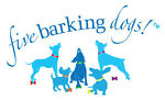 Five Barking Dogs!