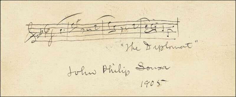 """JOHN PHILIP """"THE MARCH KING"""" SOUSA - AUTOGRAPH MUSICAL QUOTATION SIGNED 1905"""