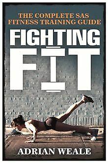 Fighting Fit: Complete SAS Fitness Training Handbook von... | Buch | Zustand gut