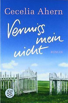Vermiss mein nicht: Roman von Ahern, Cecelia   Buch   Zustand gut