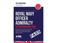Royal Navy Officer Admiralty Interview Board Workbook: How to Pass the AIB
