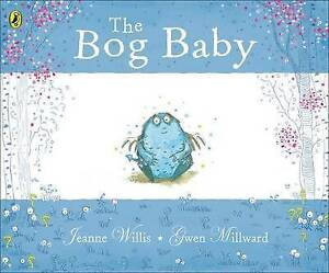 The Bog Baby by Jeanne Willis (Paperback, 2008)