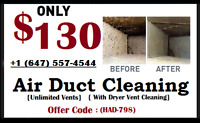 WHOLE HOUSE DUCT CLEANING $130(Unlimited Vents)Call:647-557-4544