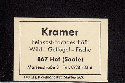 "404144/ Zündholzetikett - Feinkost-Fachgeschäft ""Kramer"" - 8670 Hof (Saale)"