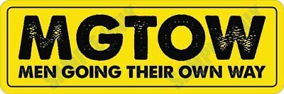 MGTOW - Men Going Their Own Way Bumper Sticker
