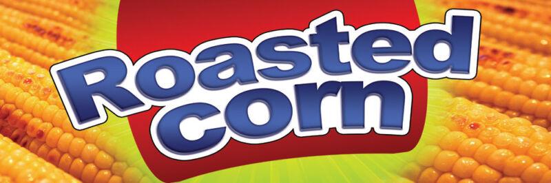 2ft x 6ft Roasted Corn (crn) Vinyl Banner 2