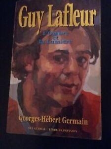 Guy Lafleur ,ombre et lumière de G-H Germain