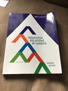 Industrial Relations in Canada (Hebdon Brown Third Edition)