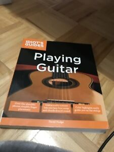 Idiot's Guides to Playing Guitar - David Hodge