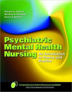 PSYCHIATRIC MENTAL HEALTH NURSING: Theory And Practice