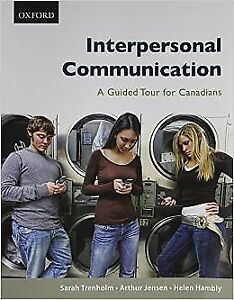 Interpersonal Communication A Guided Tour for Canadians