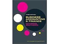 Business Accounting & Finance by Catherine Gowthorpe Third Edition (2015)