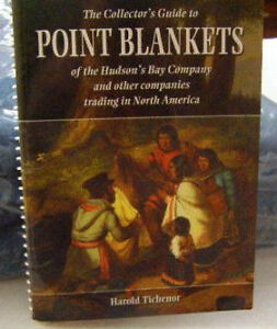 The Collector's Guide to Point Blankets of the Hudson's Bay Co