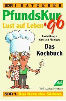PfundsKur '96. Das Kochbuch. Lust auf Leben von Ewald Br... | Buch | Zustand gut