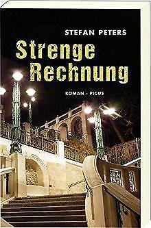 Strenge Rechnung: Roman von Stefan Peters   Buch   Zustand gut
