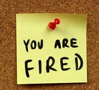 You were fired ?
