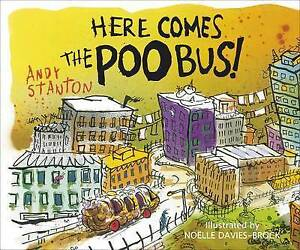 Here Comes the Poo Bus, Stanton, Andy, Good Book