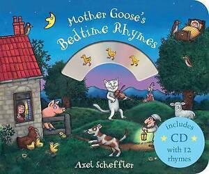 Scheffler, Axel-Mother Goose`S Bedtime Rhymes  BOOK NEW