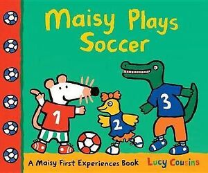 Maisy Plays Soccer by Lucy Cousins (Hardback, 2014)